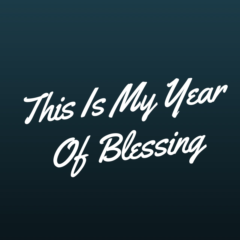The Year Of Blessing