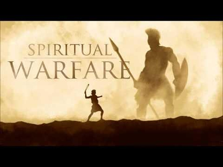Spiritual Warfare Part 1